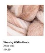 Weaving Within Reach Anne Weil